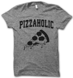 http://thuglifeshirts.com/collections/new-arrivals/products/pizzaholic